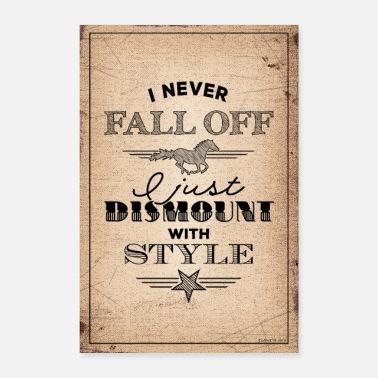 Horse Dismount with Style - Text black - Poster