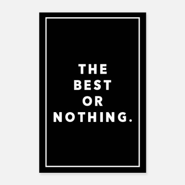 Nothing THE BEST OR NOTHING - Poster