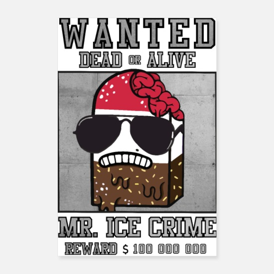 Bandit Poster - Wanted Mr. Ice Crime Reward Poster Shirt - Poster Weiß