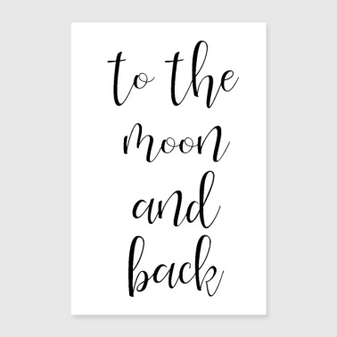 to the moon and back - Poster 60x90 cm