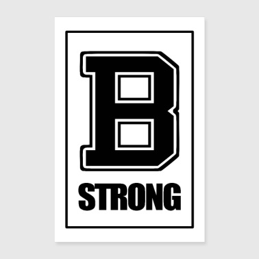 Initial letter B is strong - Poster 24 x 35 (60x90 cm)