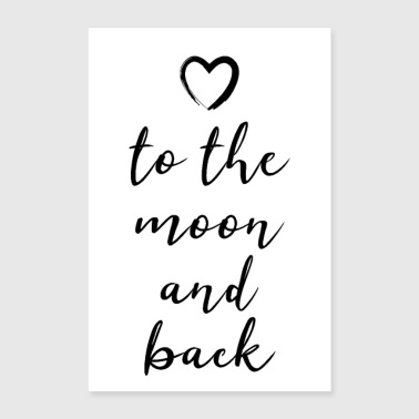 to the moon and back to the moon and back - Poster 24 x 35 (60x90 cm)