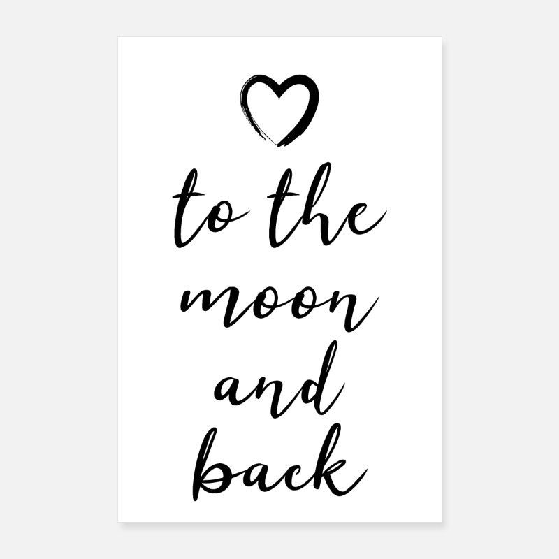 Moon Posters - to the moon and back to the moon and back - Posters white