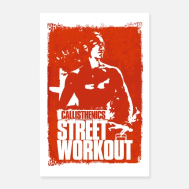 Workout Callisthenics - Street Workout - Poster 24 x 35 (60x90 cm)