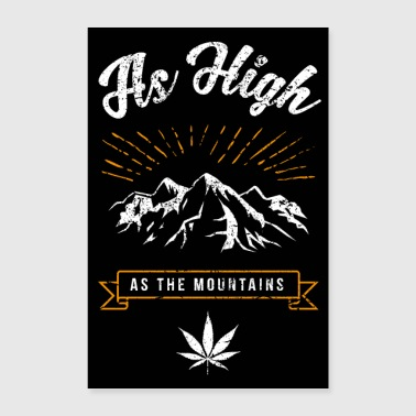 AS HIGH AS THE MOUNTAINS Kiffer Poster Geschenk - Poster 60x90 cm