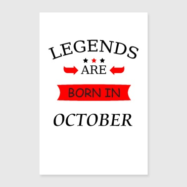 legends are born in october birthday birth - Poster 24 x 35 (60x90 cm)