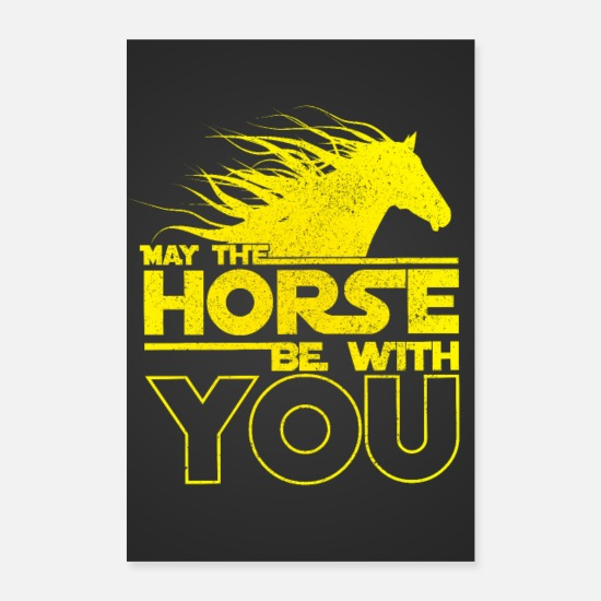 Pferde Poster - May The Horse Be With You Poster - Poster Weiß