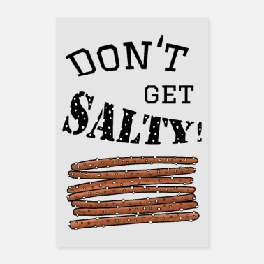 Bright Do not get salty - poster bright - Poster 24 x 35 (60x90 cm)