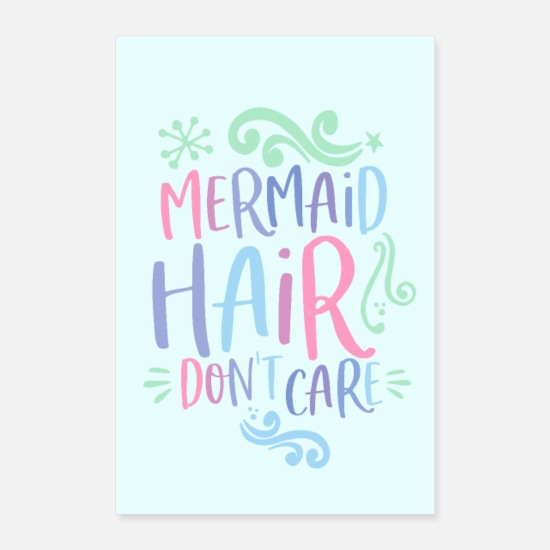 Birthday Posters - Mermaid gift Mermaid hair don't care - Posters white