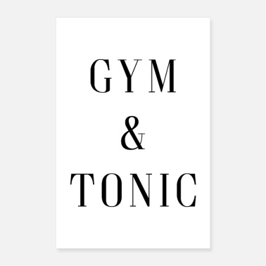 Alcoolique Gym & Tonic Funny Quote Poster - Poster