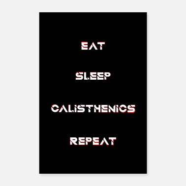 Push Up Calisthenics Eat Sleep Repeat - Poster