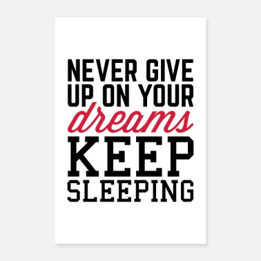Wall Never Give Up Dreams Motivational Quote Poster - Poster