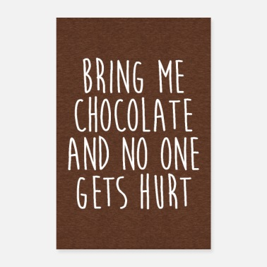 Bring Me Chocolate Funny Quote Poster - Plakat o wymiarach