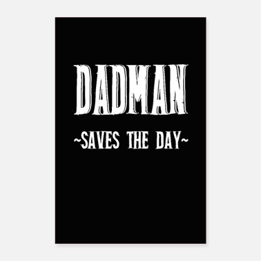 Day Dadman superhero - Poster