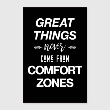 Comfort Zones - Motivational Poster - Poster 60x90 cm