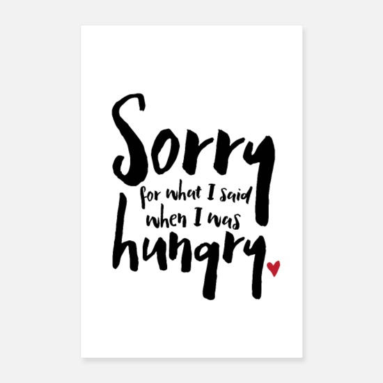 Coole Poster - I Was Hungry - Poster Weiß
