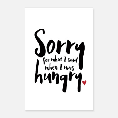 Hen I Was Hungry - Poster 60x90 cm