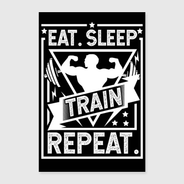 Eet Sleep Train Repeat Poster - Poster 60x90 cm
