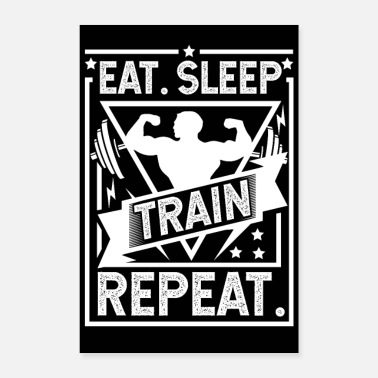 Muskel Eat Sleep Train Repeat Poster - Poster