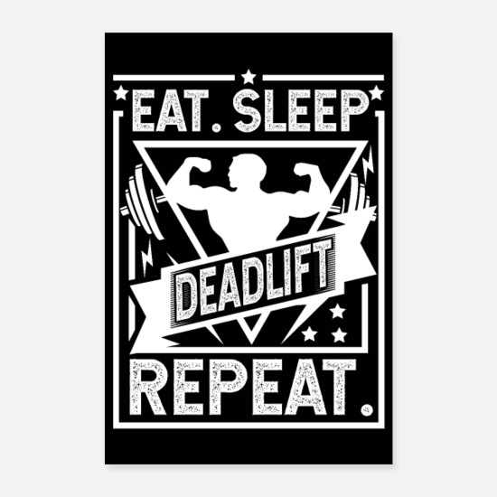 Fitness Posters - Eet Sleep Deadlift Herhaal Poster - Posters wit