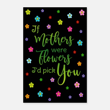 Mother Poster Mother saying Flowers Colorful HG Black - Poster 24 x 35 (60x90 cm)