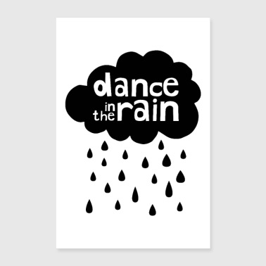Dance In The Rain - Poster 60x90 cm