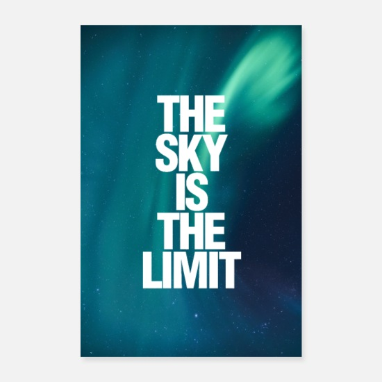 Abschluss Poster - The Sky Is The Limit Poster - Poster Weiß