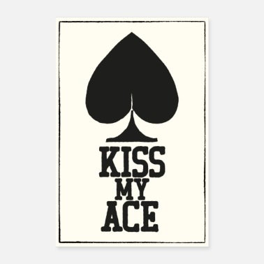 Poker Poker Kiss My Ace Poster - Poster 60x90 cm