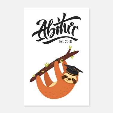 Animals High School Est. 2018 - sloth graduation design - Poster