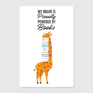 My Brain Is Proudly Powered By Books - Poster 24 x 35 (60x90 cm)