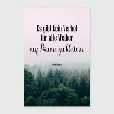 Prohibition Quote Old women on trees - Poster 24 x 35 (60x90 cm)
