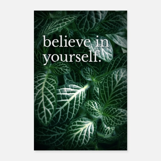 Abschluss Poster - Typo-Motiv » believe in yourself.« - Poster Weiß