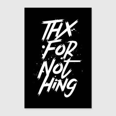Thank you for nothing - Poster 60x90 cm