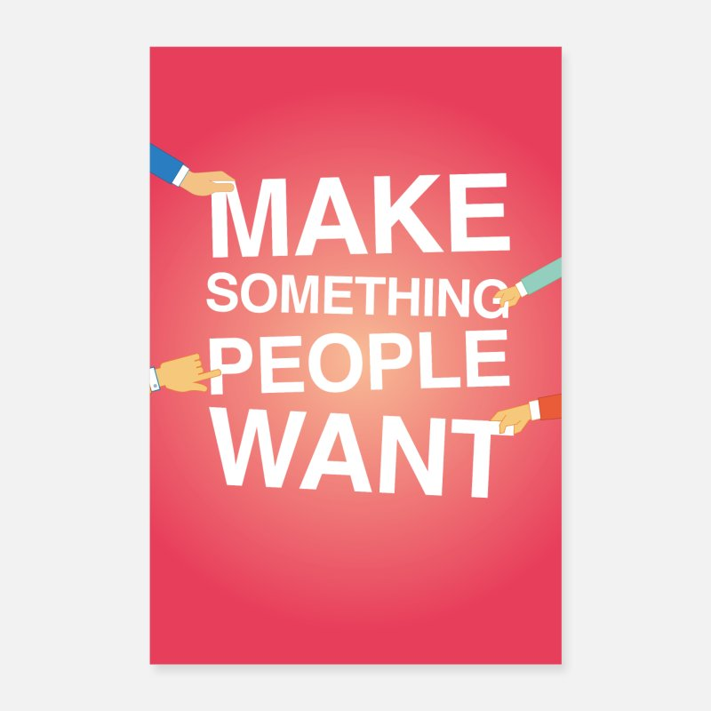 Sale Posters - Make something people want poster motivation - Posters white
