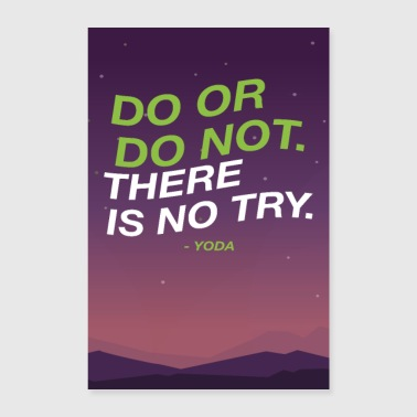 Do or do not there is no try - Yoda Motivation - Poster 60x90 cm