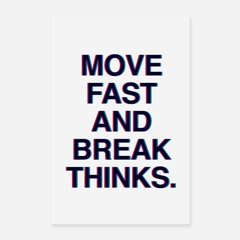 Social Network Posters - Move fast and break things Motivation zuckerberg - Posters white