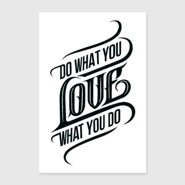 Do What You Love - Poster 24 x 35 (60x90 cm)