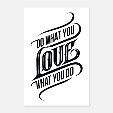 Labour Do What You Love - Poster 24 x 35 (60x90 cm)