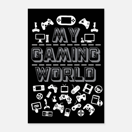 Play Posters - MY GAMING WORLD - Posters white