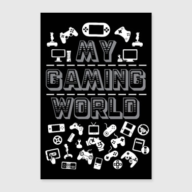 MY GAMING WORLD - Poster 24 x 35 (60x90 cm)