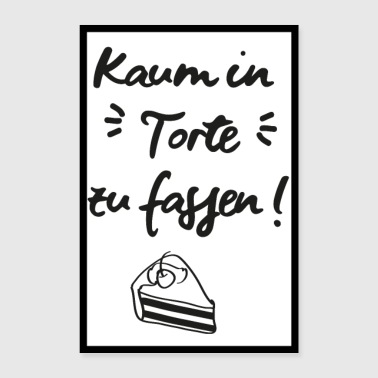 Barely in cake (saying) poster - Poster 24 x 35 (60x90 cm)