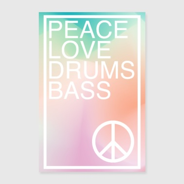Peace Love Drums & Bass - Poster 60x90 cm