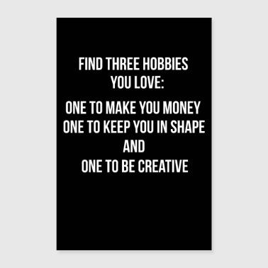 trois hobbies - affiche Citation murale sticker mural - Poster 60 x 90 cm