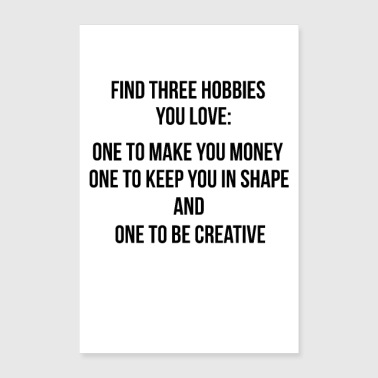 Three Hobbies - Poster Quote Wall Mural Adesivo - Poster 60x90 cm