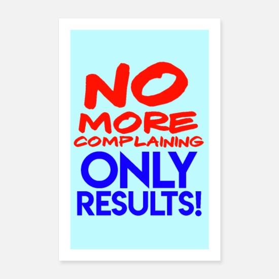 Typografie Poster - No More Complaining - Poster Weiß