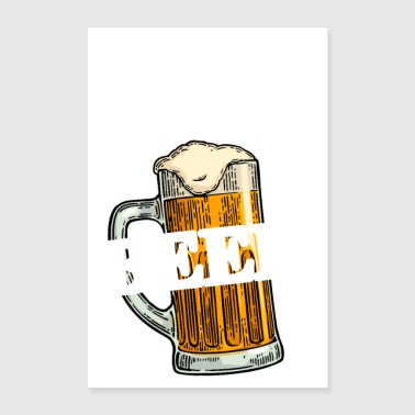 Here for the Beer! Funny Beer Quotes - Poster 24 x 35 (60x90 cm)