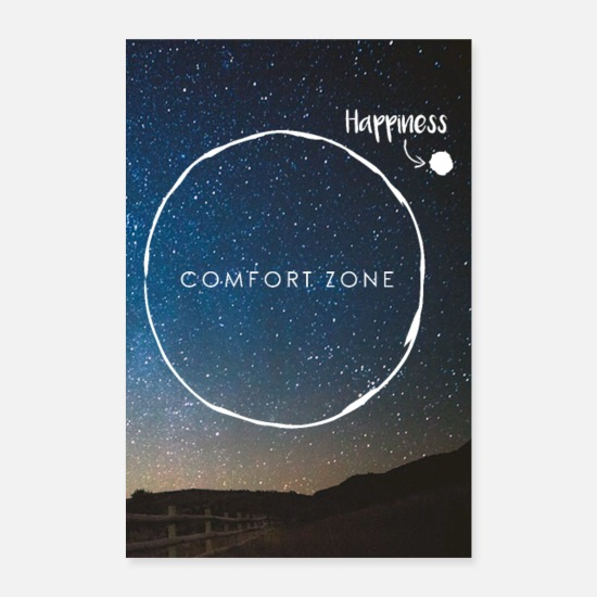 Glücklich Poster - Leave Comfort Zone - join Happiness - Poster Weiß