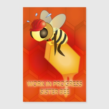 Work in progress, sister bee (Red background) - Poster 24 x 35 (60x90 cm)