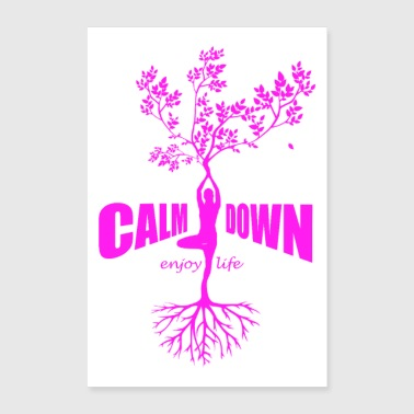 Calm Down Injoy Life pink I Poster Yoga Namaste - Poster 60x90 cm