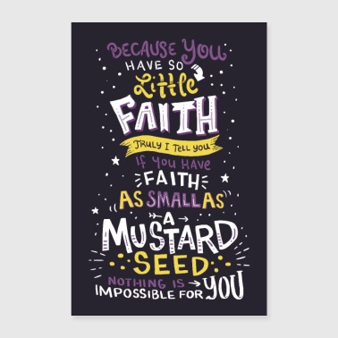 Mathew 17:20 Wall Art - Poster 24 x 35 (60x90 cm)